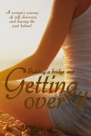 Getting Over It ebook by Willow Cross