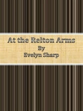 At the Relton Arms ebook by Evelyn Sharp