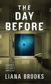 The Day Before ebook by Liana Brooks