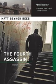 The Fourth Assassin - An Omar Yussef Mystery ebook by Matt Beynon Rees