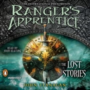 Ranger's Apprentice: The Lost Stories audiobook by John Flanagan
