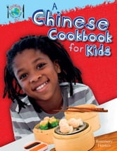 A Chinese Cookbook for Kids ebook by Hankin, Rosie