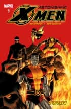 Astonishing X-Men Vol. 3: Torn ebook by Joss Whedon, John Cassaday