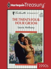 The Twenty-Four-Hour Groom ebook by Laura Anthony