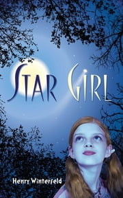 Star Girl ebook by Henry Winterfeld,Fritz Wegner,Kyrill Schabert