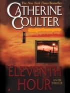 Eleventh Hour ebook by Catherine Coulter