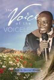 The Voice of the Voiceless ebook by Kabelo Special Maano