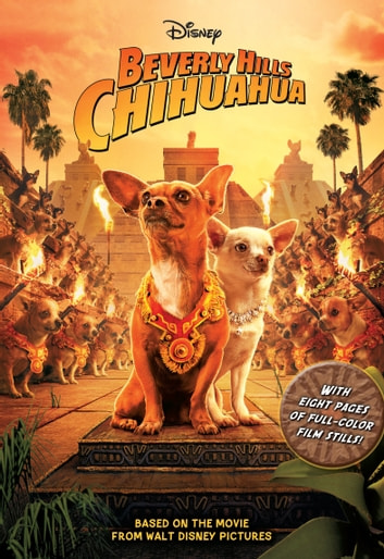 Beverly Hills Chihuahua Junior Novel ebook by Disney Press