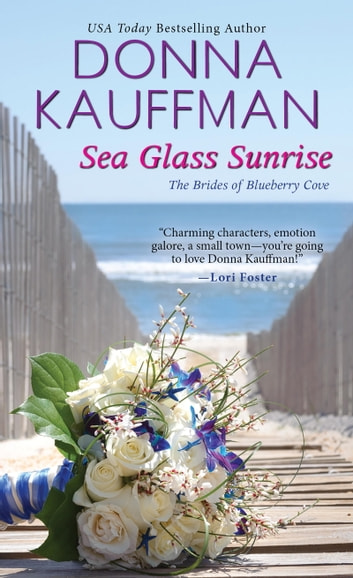 Sea Glass Sunrise ebook by Donna Kauffman