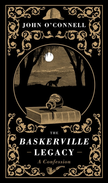 Baskerville - The Mysterious Tale of Sherlock's Return ebook by John O'Connell