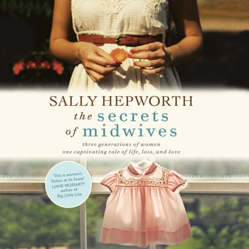 The Secrets of Midwives audiobook by Sally Hepworth