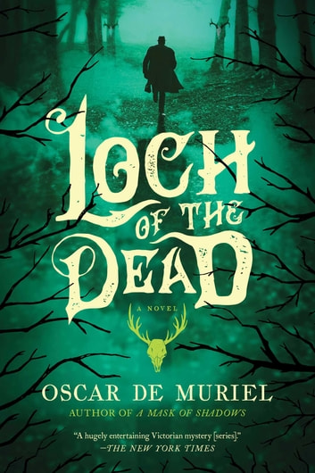 Loch of the Dead ebook by Oscar de Muriel