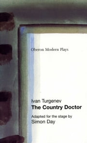 The Country Doctor ebook by Ivan Turgenev