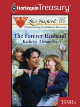The Forever Husband ebook by Kathryn Alexander