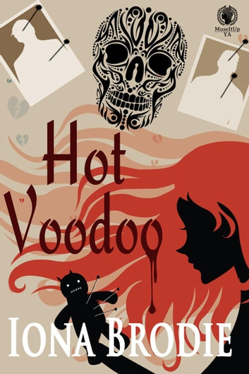 Hot Voodoo - Hot Scots ebook by Iona Brodie