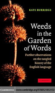 Weeds in the Garden of Words ebook by Burridge,Kate