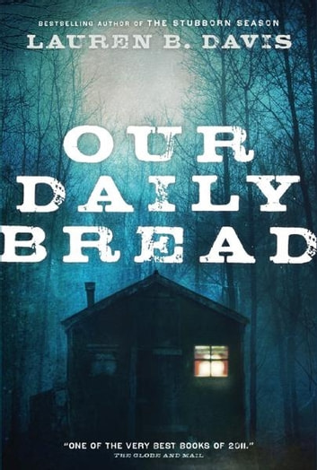 Our Daily Bread ebook by Lauren B. Davis