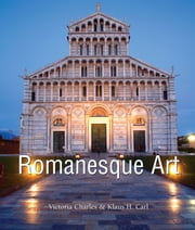 Romanesque Art ebook by Victoria Charles,Klaus Carl