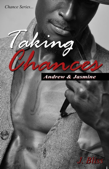 Taking Chances - Chance Series, #2514 ebook by J Bliss