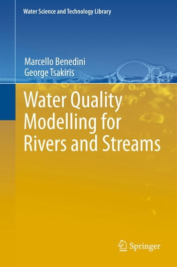 Water Quality Modelling for Rivers and Streams ebook by Marcello Benedini,George Tsakiris