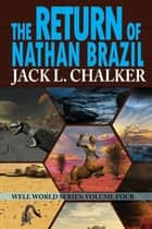 The Return of Nathan Brazil ebook by