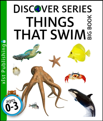 Things that Swim Big Book ebook by Xist Publishing