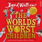 The World's Worst Children audiobook by David Walliams, David Walliams, Nitin Ganatra
