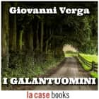 I galantuomini audiobook by Giovanni Verga