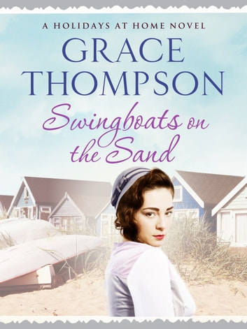 Swingboats on the Sand ebook by Grace Thompson