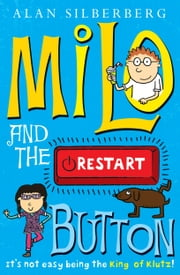 Milo and the restart button ebook by Alan Silberberg