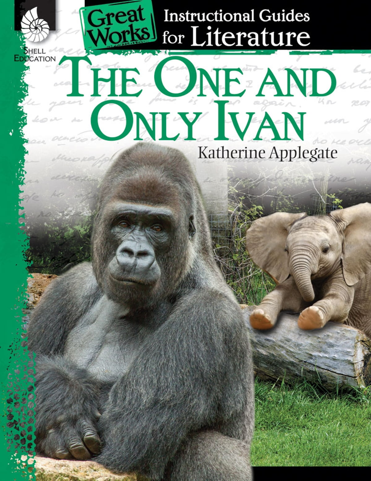 The One and Only Ivan: Instructional Guides for Literature eBook ...