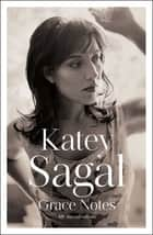 Grace Notes - My Recollections ebook by Katey Sagal