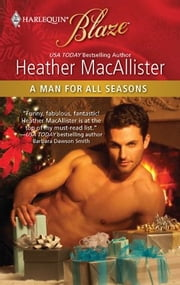 A Man for All Seasons ebook by Heather MacAllister
