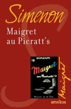Maigret au Picratt's - Maigret ebook by