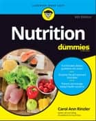 Nutrition For Dummies ebook by Carol Ann Rinzler