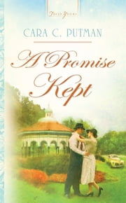 A Promise Kept ebook by Cara C. Putman