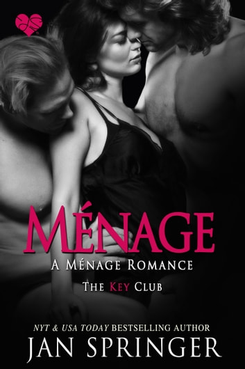 Menage - A Menage Romance ebook by Jan Springer
