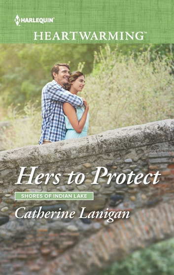 Hers to Protect - A Clean Romance ebook by Catherine Lanigan