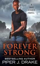 Forever Strong ebook by