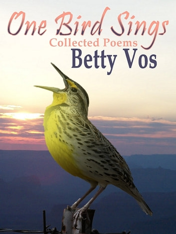 One Bird Sings ebook by Betty Vos