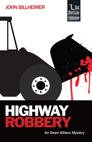Highway Robbery ebook by John Billheimer