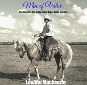 Men of Valor: The Sheriff & His Mail Order Bride ebook by LeeAnn Mackenzie
