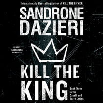 Kill the King audiolibro by Sandrone Dazieri, Cassandra Campbell