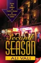 Second Season ebook by Ali Vali