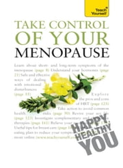 Take Control of Your Menopause: Teach Yourself ebook by Janet Wright