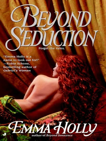 Beyond Seduction ebook by Emma Holly