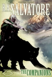 The Companions - The Sundering, Book I ebook by R. A. Salvatore