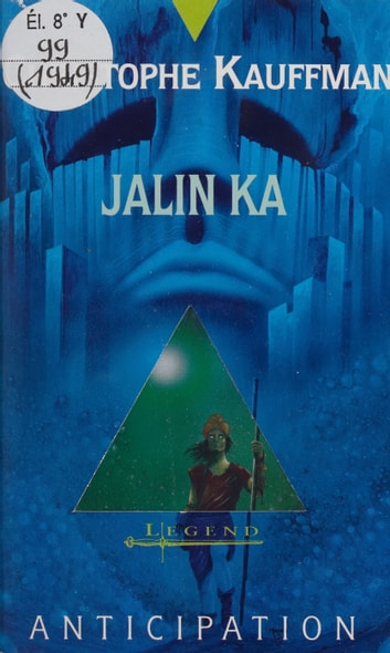 Jalin Ka ebook by Christophe Kauffman