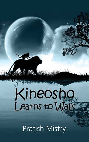 Kineosho Learns to Walk ebook by Pratish Mistry