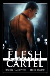 The Flesh Cartel #2: Auction - Auction ebook by Rachel Haimowitz,Heidi Belleau